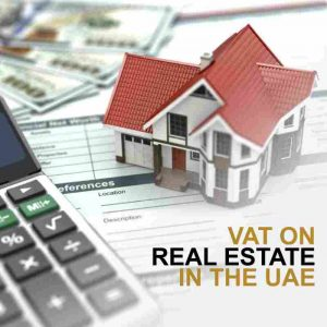 VAT on Real Estate In The UAE